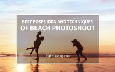 Best Poses Idea and Techniques of Beach Photoshoot